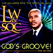 Lee Williams: God's Groove!: The Re-Mix