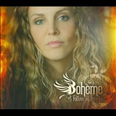 Boheme: Follow The Freedom [Digipak]