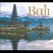Various Artists: Bali: An Exotic Escape [Digipak]