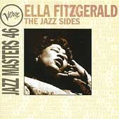 Ella Fitzgerald: The  Jazz Sides: Verve Jazz Masters 46
