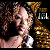 Sharrie Williams: Out of the Dark [Digipak]