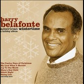Harry Belafonte: American Wintertime: A Holiday Album