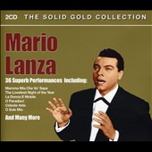 Mario Lanza (Actor/Singer): The Solid Gold Collection