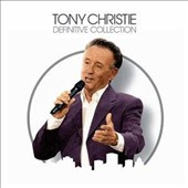 Tony Christie: Definitive Collection