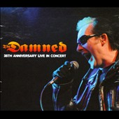 The Damned: 35th Anniversary Tour: Live in Concert