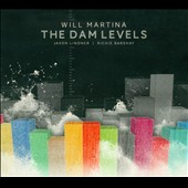 Will Martina: The  Dam Levels [Digipak]