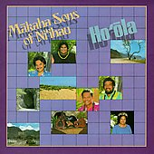 The Makaha Sons: Ho'ola