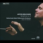 Bruckner: Symphony No. 8 / Jaap van Zweden - Netherland Radio PO