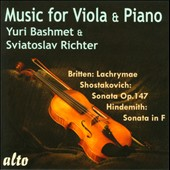 Music for Viola & Piano - Britten: Lachrymae; Hindemith: Sonata in F; Shostakovich: Sonata Op. 147 / Yuri Bashmet, viola; Sviatoslav Richter, piano