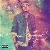 Skyzoo: A Dream Deferred [PA] [Digipak]