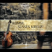 Komm, S&#252;sses Kreuz!: The German Viol in Fantastic Dialogues / Arend Hess; John Cheatham; Warner Skuplik