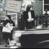Nick Drake: Made to Love Magic [Digipak]