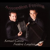 Samuel García/Frederic Langlais: Accordion Feeling [Digipak]