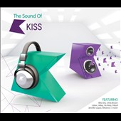 Various Artists: The Sound of Kiss [PA] [Digipak]