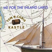 Tom and Chris Kastle: Me for the Inland Lakes