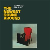 Jeanne Lee/Ran Blake: The Newest Sound Around