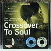 Various Artists: Crossover to Soul: More Crossover Soul from the '60s & '70s