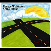 Horace Whittaker: Walk Cross [Digipak]