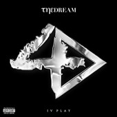 The-Dream (Terius Nash): IV Play