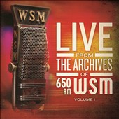 Various Artists: Live from the Archives of 650AM WSM, Vol. 1 [Digipak]
