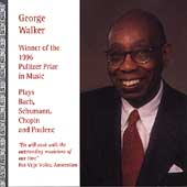 George Walker plays Bach, Schumann, Chopin & Poulenc