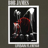 Bob James: Urban Flamingo