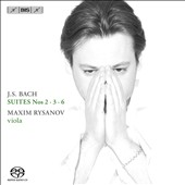 Bach: Suites for Solo Cello Nos. 2, 3, 6 / Maxim Rysanov, viola