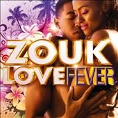 Various Artists: Zouk Love Fever