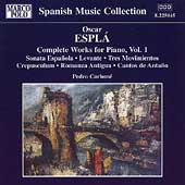 Esplá: Complete Works for Piano Vol 1 / Pedro Carbone