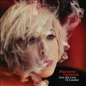 Marianne Faithfull: Give My Love to London [Digipak]