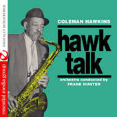 Coleman Hawkins: Hawk Talk