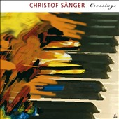 Christof Sanger: Crossings