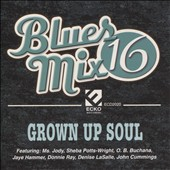 Various Artists: Blues Mix 16: Grown Up Soul