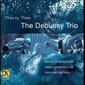 Three by Three - David Evan Thomas: in the blue glen; Don Davis: No Exit; Bruce Broughton: There is Always Something to Do / The Debussy Trio