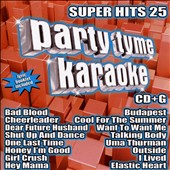Karaoke: Party Tyme Karaoke: Super Hits, Vol. 25