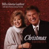 Gloria Gaither/Bill Gaither (Gospel): Christmas Favorites