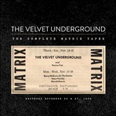 The Velvet Underground: The Complete Matrix Tapes [Box]