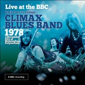 Climax Blues Band: Live at the BBC
