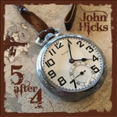 John Hicks: Five After Four