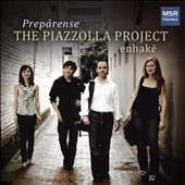 Prepárense: The Piazzolla Project - Transcriptions and arrangements of Piazzolla by M. Brent Williams / Wonkak Kim, clarinet; Brent Williams, violin; Katherine Decker, cello; Eun-Hee Park, piano