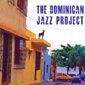 Dominican Jazz Project: Dominican Jazz Project