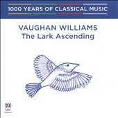 1000 Years of Classical Music, Vol. 85: The Modern Era - Vaughn Willaims The Lark Ascending