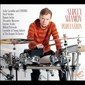 Percussion arrangements; Works by J.S. Bach, Pavel Novikov, Aydar Gaynullin, Robert Davidson, Ney Rosauro, and more  / Sergey Shamov, Percussion, various artists