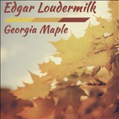 Edgar Loudermilk: Georgia Maple