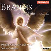 Brahms: A cappella Vol 1 / Parkman, Danish National Radio