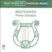1000 Years of Classical Music, Vol. 28: The Classical Era - Beethoven: Piano Sonatas