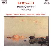 Berwald: Complete Piano Quintets / Lundin, Uppsala Soloists