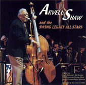 Arvell Shaw: Arvell Shaw & The Swing Legacy All-Stars