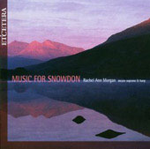 Music For Snowdon / Rachel Ann Morgan, Geraint Roberts