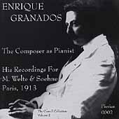Enrique Granados - The Composer as Pianist
